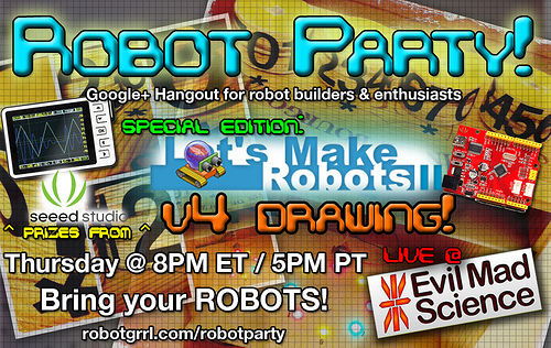 Robot Party Lets Make Robots Seeedstudio Evil Mad Science