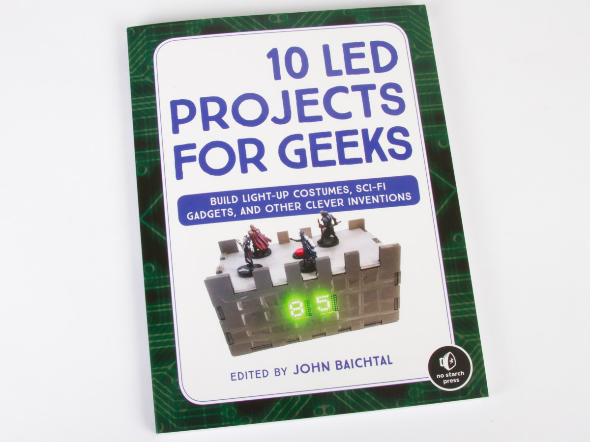 Engineering Evil Mad Scientist Laboratories Circuit Board Pcb For The Main Project In Book 39robot Building We Just Got Our Author Copies Of 10 Led Projects Geeks Friend John Baichtal Shepherded This Into World As Its Editor